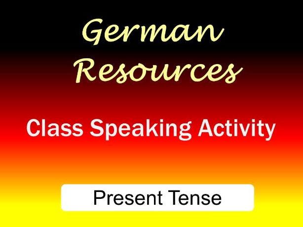 German Activities - Present Tense - Class Speaking
