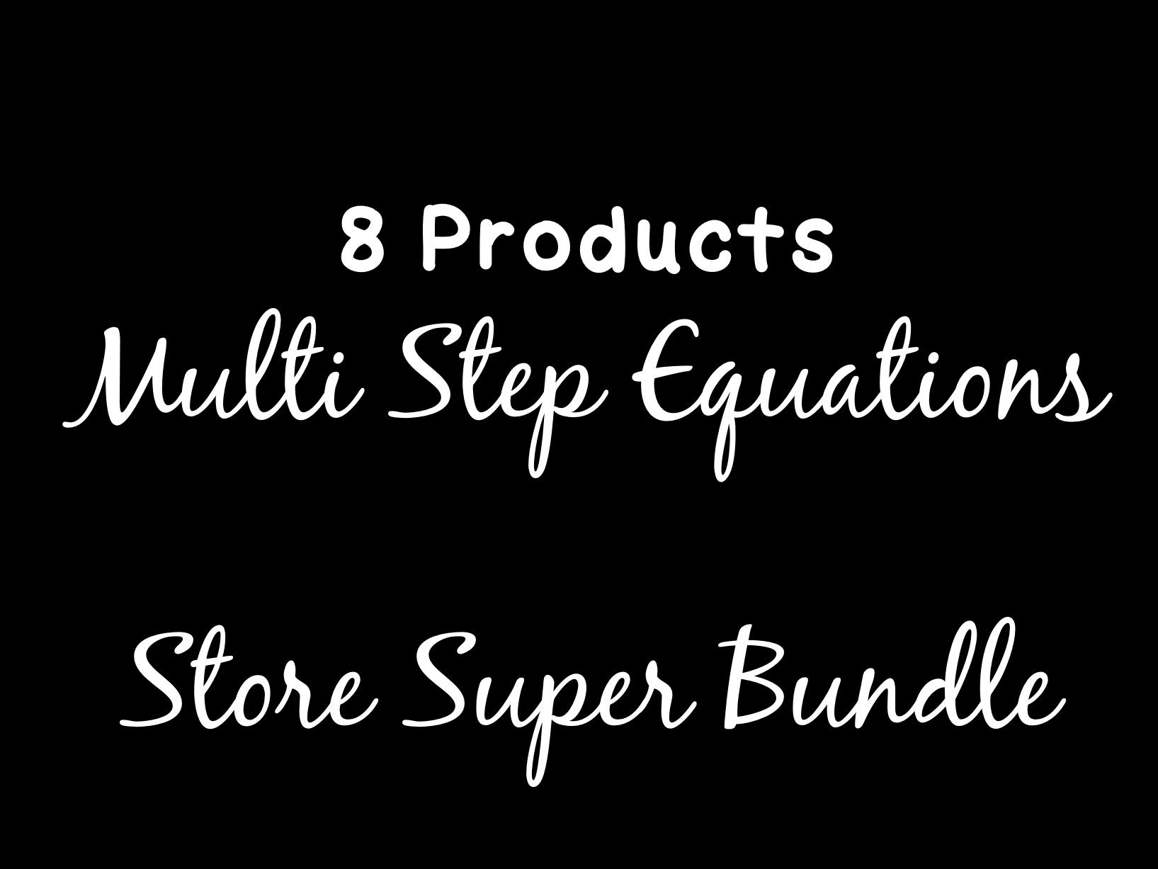 Solving Equations Multi Step Equations Super Store Bundle