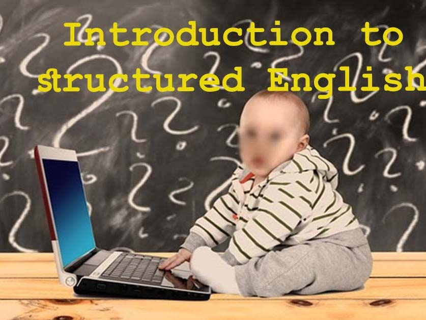 Introduction to Structured English