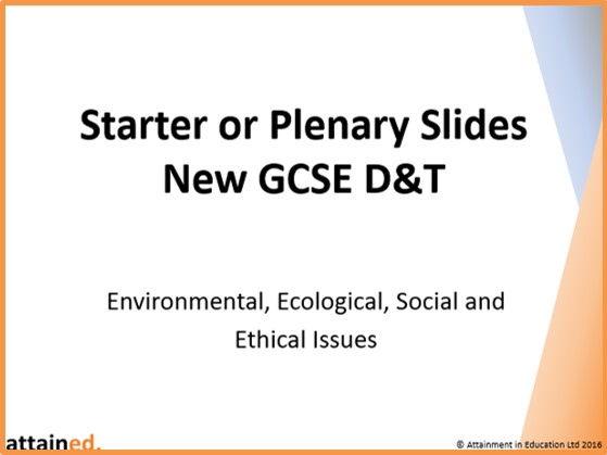 Starter or Plenary Slides for NEW GCSE D&T (OCR) - Environmental Issues