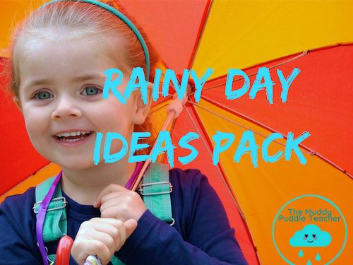 EYFS - KS1 | Rainy Day Back Pack of Outdoor Learning Ideas