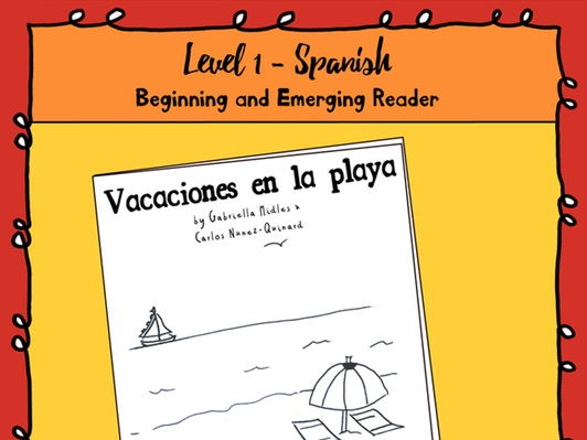 Emerging Reader Book Series: Beach Vacation (Vacaciones en la playa) - Spanish