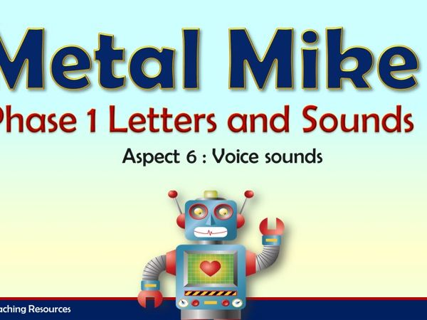Metal Mike - Letters and Sounds Phase 1
