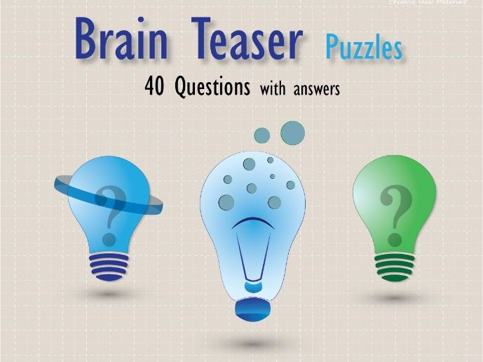 Brain teaser questions with answers for students (Puzzles)