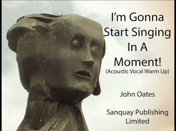 Warm Up Song - I'm Gonna Start Singing In A Moment (MP3 demo & Score) John Oates