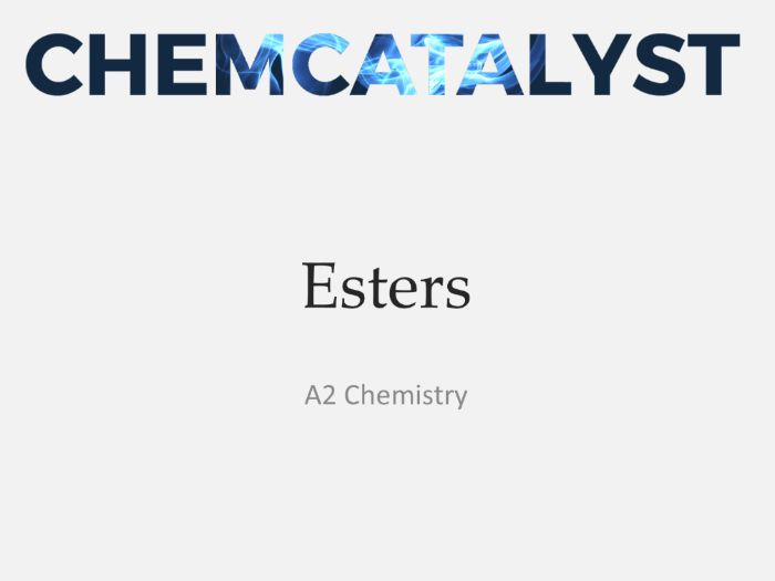 Esters A2 Chemistry