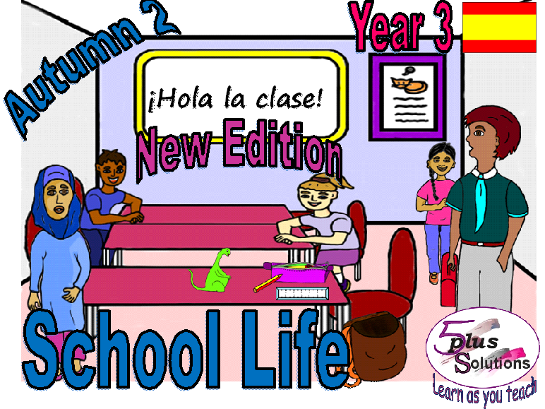 Primary Spanish LEARNING MAT: Year 3 School Life (Autumn 2)