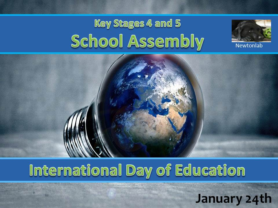 International Day of Education Assembly - Key Stages 4 and 5