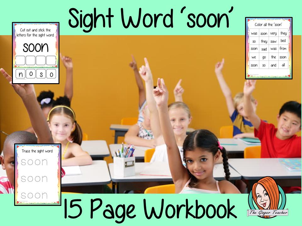 Sight Word 'Soon' 15 Page Workbook
