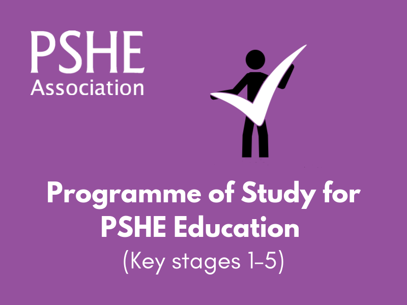 Programme of Study for PSHE Education (Key stages 1–5) (2017)
