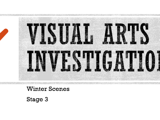 Visual Arts Investigation Winter Scenes