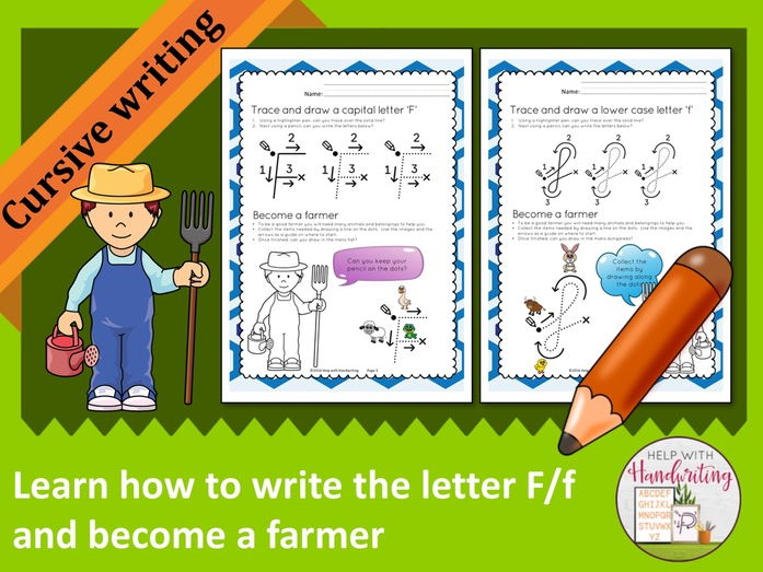 Learn how to write the letter F (Cursive style) and become a farmer