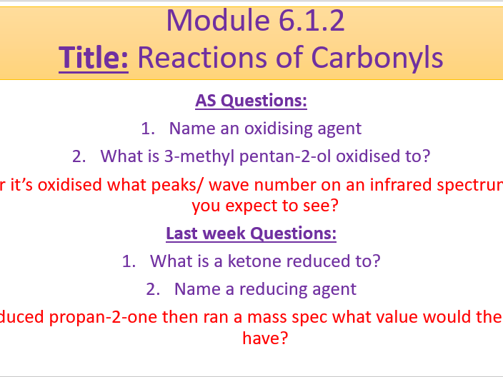 A Level Chemistry OCR A Module 6.1.2 Carbonyl Compounds