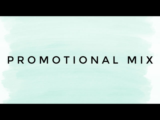 Promotional Mix Slides and Activities