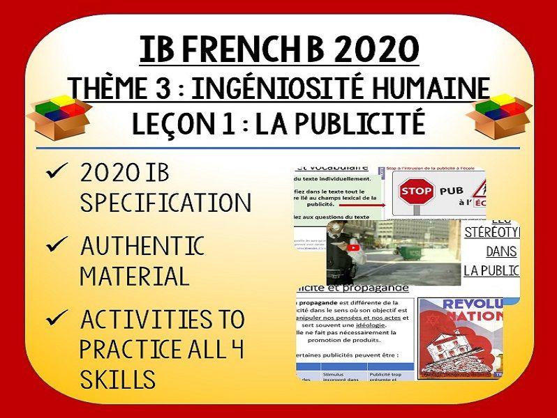 IB FRENCH B 2020 - Ingéniosité Humaine L1 - La Publicité