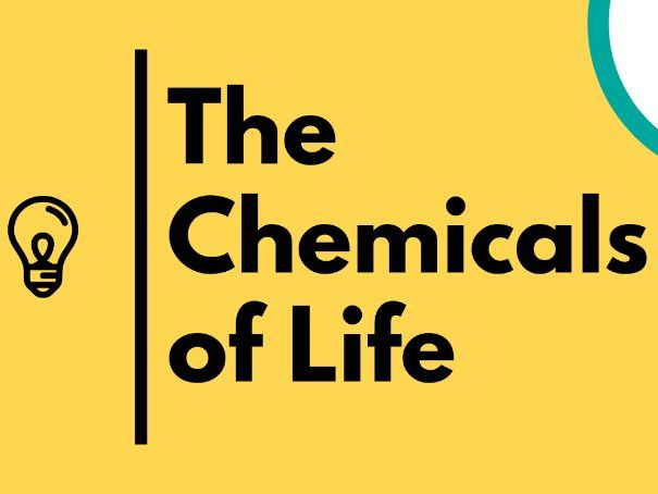 The Chemicals of life - IGCSE Biology Revision Notes