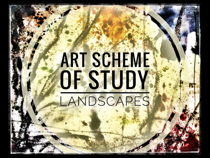 ART. Landscape Scheme of Study and Supporting Images