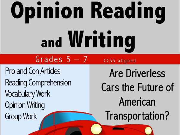 Opinion Reading and Writing - Driverless Cars?