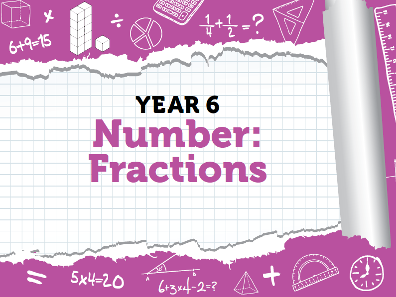 Year 6 - Fractions - Week 7