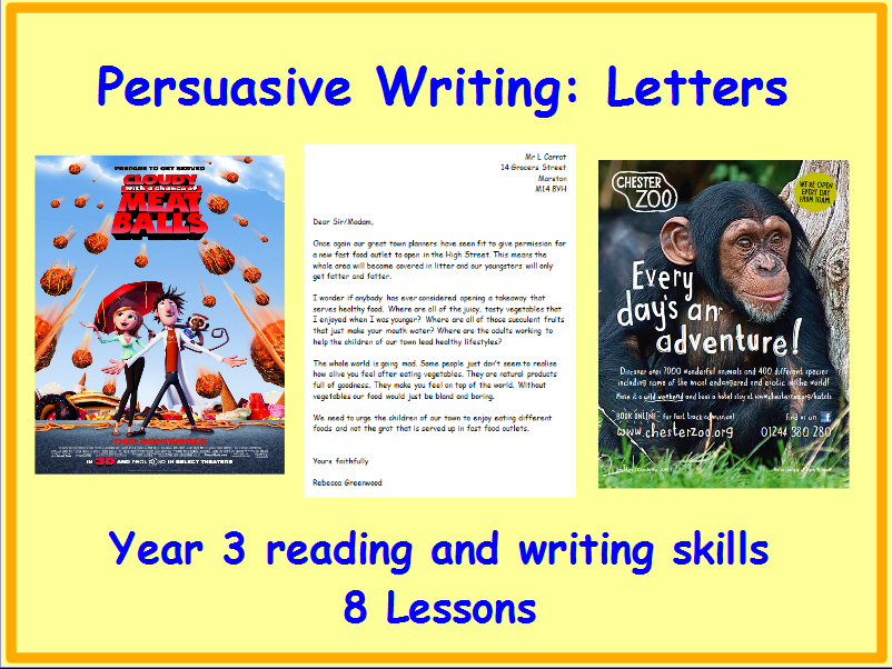 Year 3 Persuasive Writing: Letters- 8 Lesson pack including Grammar starters