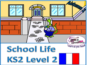 Primary French & Numeracy WHOLE UNIT: KS2 Level 2 School Life (Autumn 2)