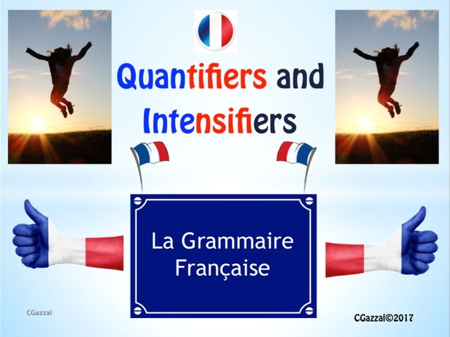 Quantifiers and Intensifiers in French - A Complete Guide.