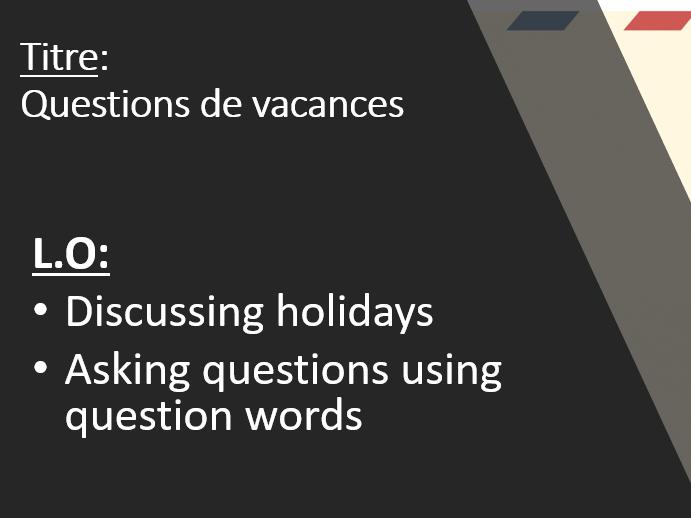 Studio 3 rouge Module 4 Spécial vacances  Question de vacances