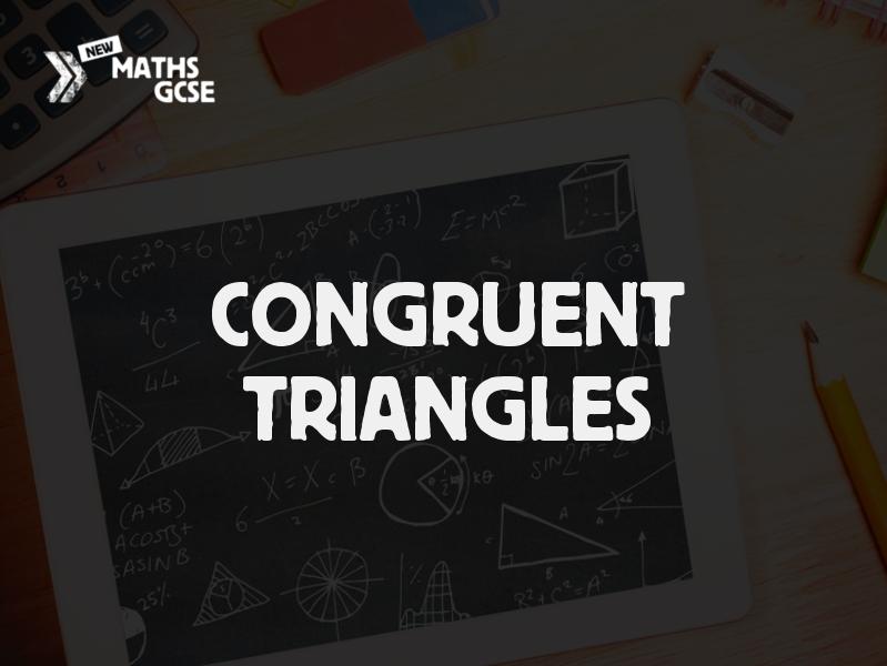 Congruent Triangles - Complete Lesson