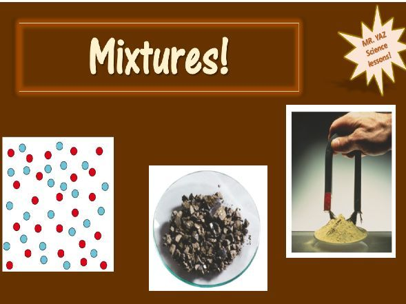 Mixtures Lesson KS3 Science