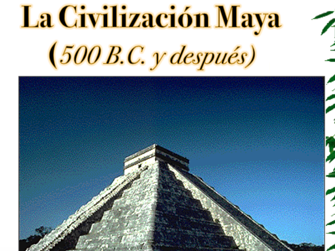 Mayan Civilization (in Spanish)