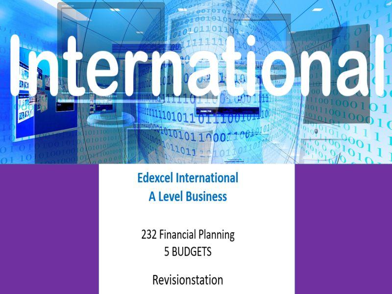 Pearson Edexcel International A Level Business (232) 5 Budgets