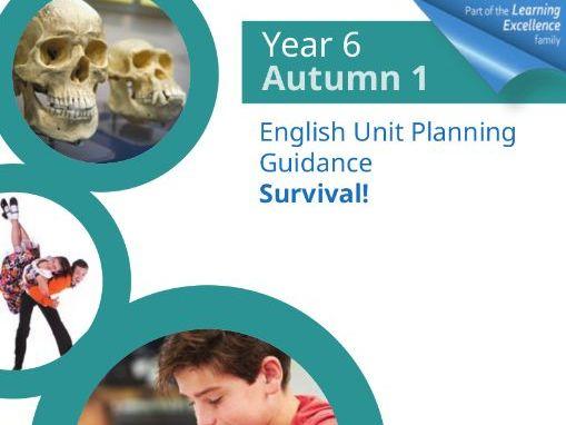 Year 6 Autumn 1 English Planning Unit : Survival!