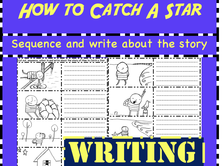 How to Catch a Star: Cut, sequence, colour and write about the story