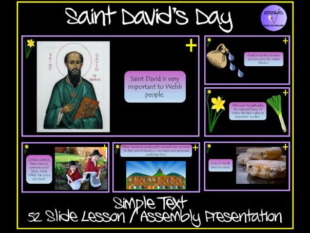 Saint David's Day - SIMPLE TEXT Lesson / Assembly Presentation for Primary / SEN Pupils