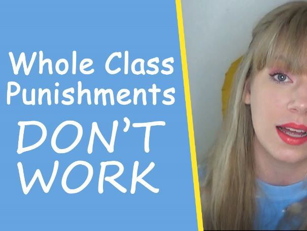 Whole Class Punishments DON'T WORK