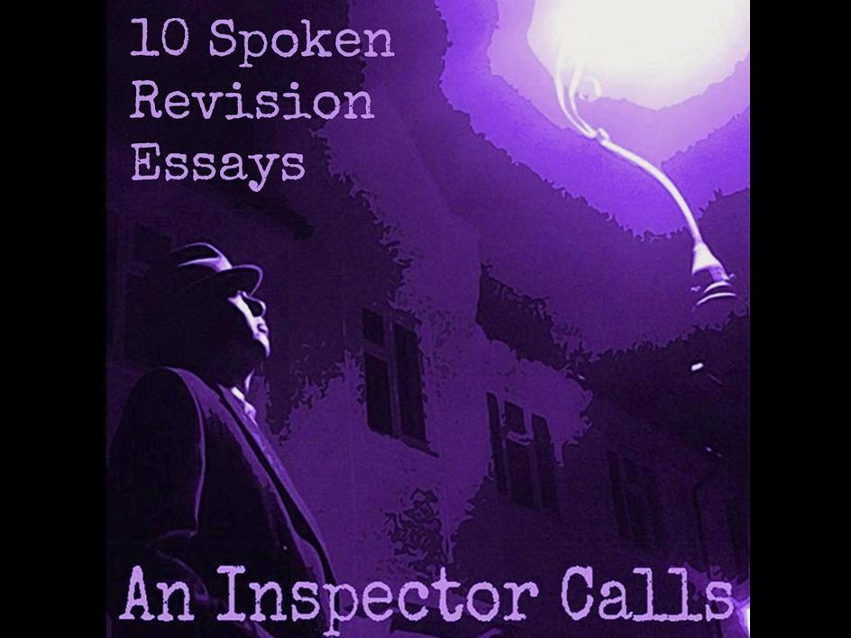 An Inspector Calls:  10 Spoken Revision Essays (MP3 Files)
