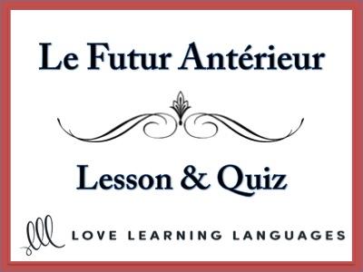 Futur Antérieur Video Lesson