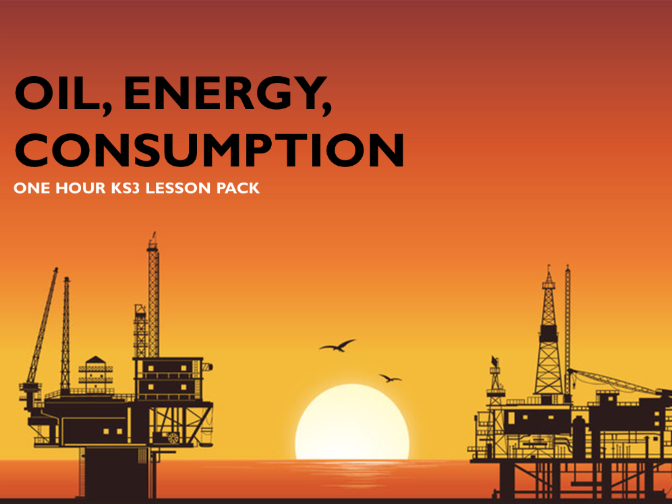 Resources 1b: Oil, Energy & Consumption (KS3)