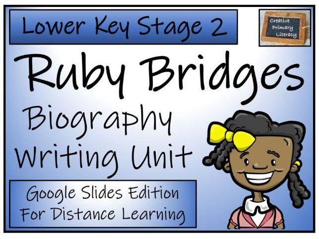 LKS2 Ruby Bridges Biography Writing & Distance Learning Unit