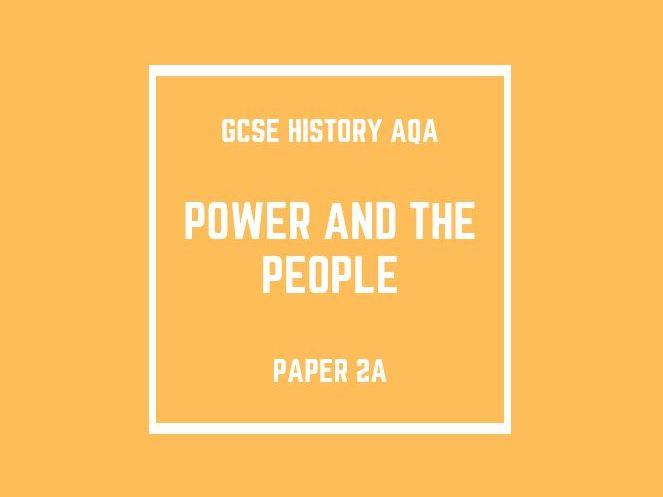 GCSE History AQA Paper 2A: Power and the People