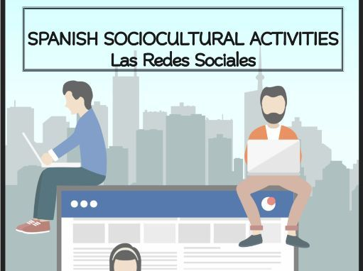 SPANISH SOCIOCULTURAL ACTIVITIES Las Redes Sociales
