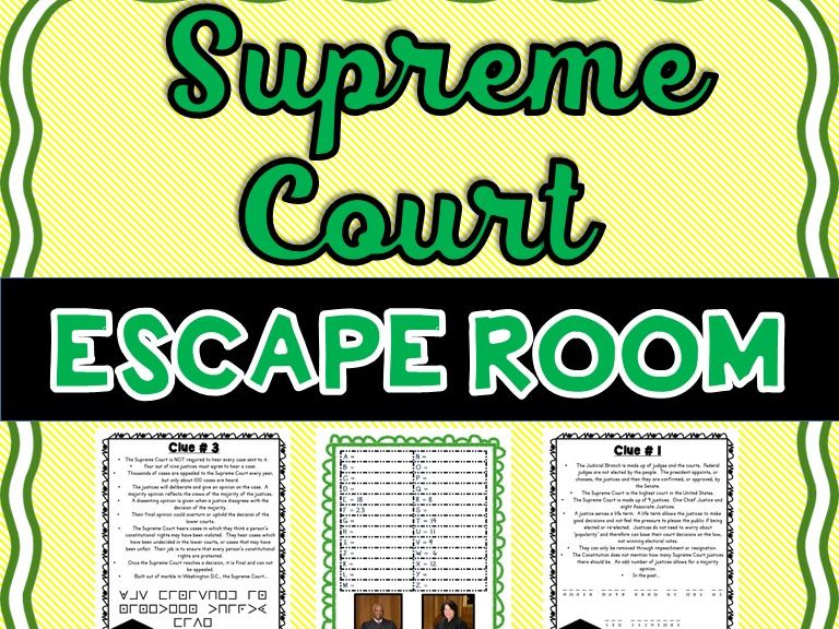 Supreme Court ESCAPE ROOM! American Government - Judicial Branch