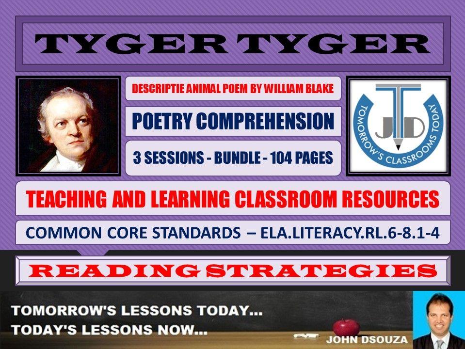 TYGER TYGER BY WILLIAM BLAKE - CLASSROOM RESOURCES - BUNDLE