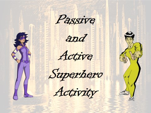 Passive and Active Superheroes Lesson – Year 5, 6, Activity, Grammar, SPaG, worksheet