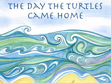 Eco-adventure Book - The Day the Turtles Came Home
