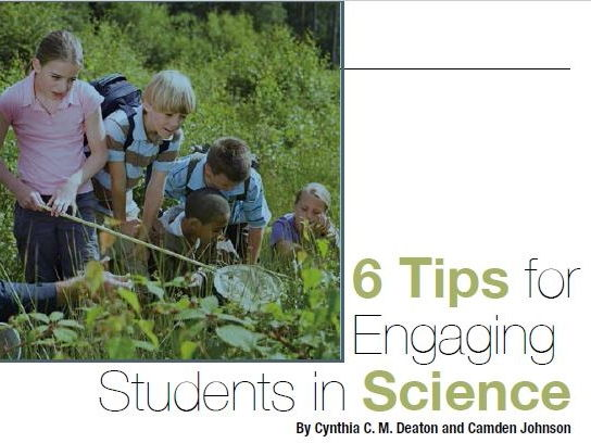 6 Tips for Engaging Students in Science