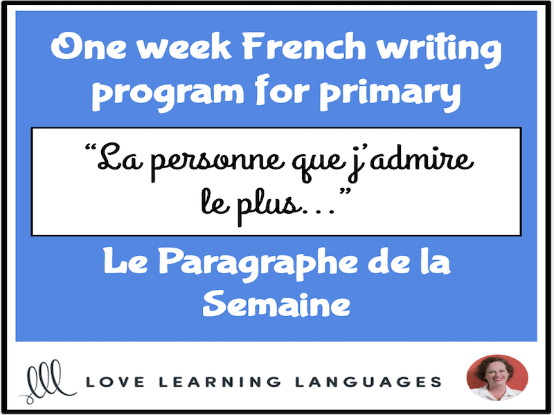 Le paragraphe de la semaine #11 - French primary writing program