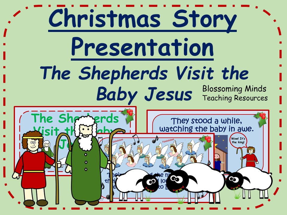 Christmas story presentation - The shepherds visit the baby Jesus
