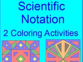 SCIENTIFIC NOTATION:   2 COLORING ACTIVITIES