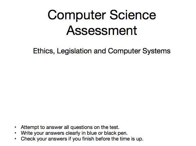 Ethics, Legislation and Computer Systems Assessment